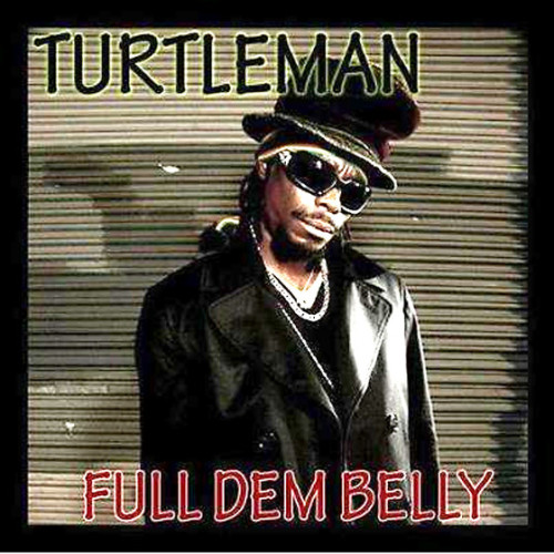 tutle_man_full_dem_belly