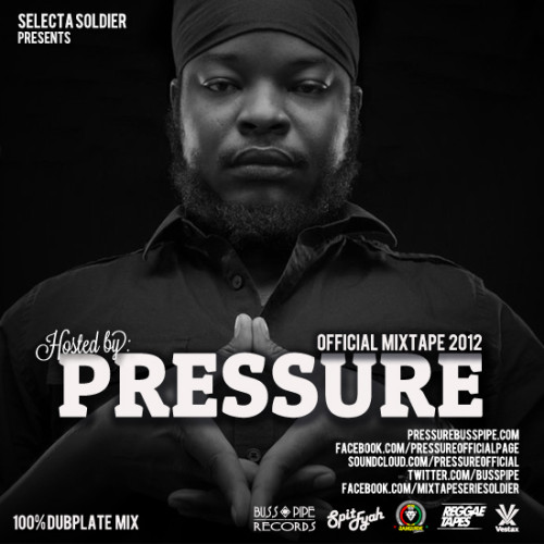 Pressure Buss Pipe Official Mixtape 2012 Cover