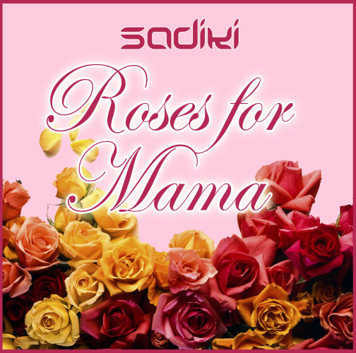 Sadiki_Roses_for_Mama