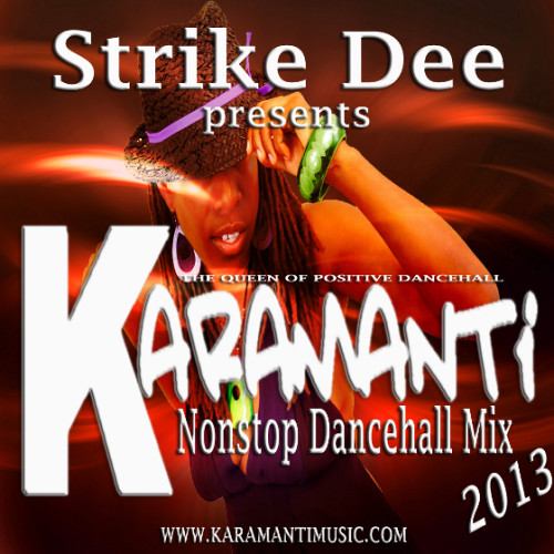 KARAMANTI nonstop dancehall mix