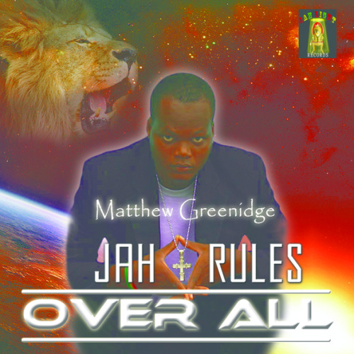 Matthew Greenidge Jah Rules Over All Art